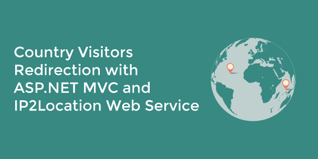 Country Visitors  Redirection with  ASP.NET MVC and  IP2Location Web Service